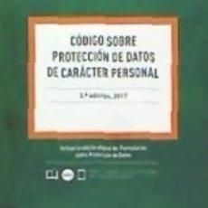 Libros: CÓDIGO SOBRE PROTECCIÓN DE DATOS DE CARACTE PERSONAL DUO. Lote 129689374