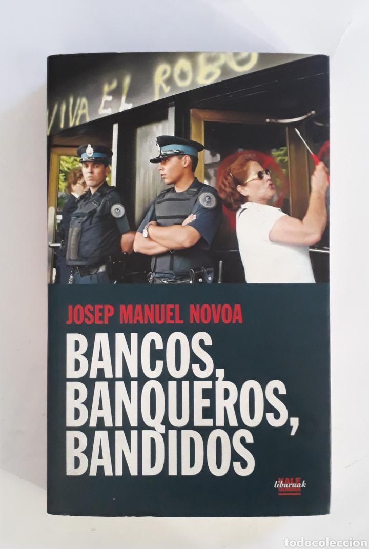 BANCOS, BANQUEROS, BANDIDOS (Libros Nuevos - Ciencias, Manuales y Oficios - Derecho y Economía)
