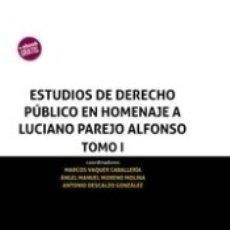 Libros: ESTUDIOS DE DERECHO PÚBLICO EN HOMENAJE A LUCIANO PAREJO ALFONSO 3 TOMOS. Lote 168685624