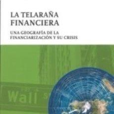 Libros: LA TELARAÑA FINANCIERA. Lote 170176813