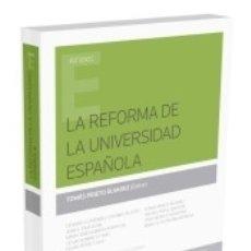 Libros: LA REFORMA DE LA UNIVERSIDAD ESPAÑOLA (FORMATO DÚO). Lote 172009448