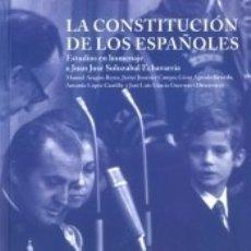 Libros: LA CONSTITUCIÓN DE LOS ESPAÑOLES : ESTUDIOS EN HOMENAJE A JUAN JOSÉ SOLOZABAL ECHAVARRIA. Lote 176181215