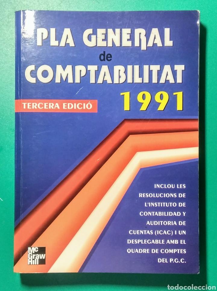 PLA GENERAL DE COMPTABILITAT 1991. NUEVO. (Libros Nuevos - Ciencias, Manuales y Oficios - Derecho y Economía)