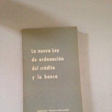 Libros: LA NUEVA LEÍ DE ORDENACIÓN DEL CRÉDITO Y LA BANCA. Lote 181624613