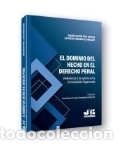 EL DOMINIO DEL HECHO EN EL DERECHO PENAL. (Libros Nuevos - Ciencias, Manuales y Oficios - Derecho y Economía)