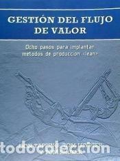 GESTIÓN DEL FLUJO DE VALOR (Libros Nuevos - Ciencias, Manuales y Oficios - Derecho y Economía)