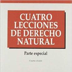 Libros: CUATRO LECCIONES DE DERECHO NATURAL (JAVIER HERVADA) EUNSA 1998. Lote 184365962