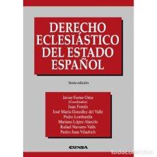 Libros: DERECHO ECLESIÁSTICO DEL ESTADO ESPAÑOL (J. FERRER ORTIZ) EUNSA 2007. Lote 184635655