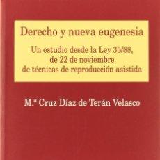 Libros: DERECHO Y NUEVA EUGENESIA (DÍAZ DE TERÁN) EUNSA 2005. Lote 184636595