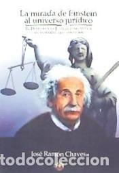 MIRADA DE EINSTEIN AL UNIVERSO JURÍDICO (Libros Nuevos - Ciencias, Manuales y Oficios - Derecho y Economía)