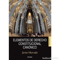 Libros: ELEMENTOS DE DERECHO CONSTITUCIONAL CANÓNICO (JAVIER HERVADA) EUNSA 2014. Lote 187303271