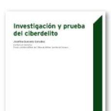 Libros: INVESTIGACIÓN Y PRUEBA DEL CIBERDELITO. Lote 189315756
