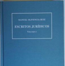 Libros: ESCRITOS JURÍDICOS DE MANUEL OLIVENCIA RUIZ. Lote 189585321