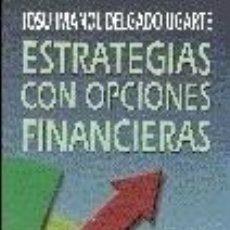 Libros: ESTRATEGIAS CON OPCIONES FINANCIERAS. Lote 189732558