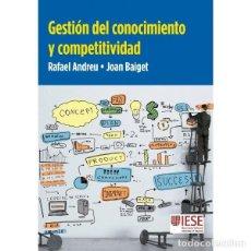 Libros: GESTION DEL CONOCIMIENTO Y COMPETITIVIDAD (ANDREU / BAIGUET) EUNSA 2016. Lote 189756812