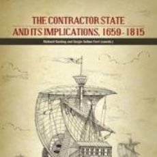 Libros: THE CONTRACTOR STATE AND ITS IMPLICATIONS, 1659-1815. Lote 191600858