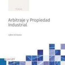Libros: ARBITRAJE Y PROPIEDAD INDUSTRIAL. Lote 191769376
