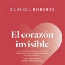 Libros: EL CORAZÓN INVISIBLE. UN ROMANCE LIBERAL. Lote 191792027