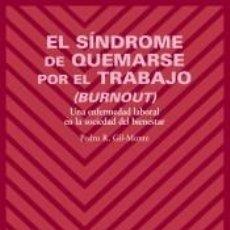 Libros: EL SÍNDROME DE QUEMARSE POR EL TRABAJO (BURNOUT). Lote 191860467