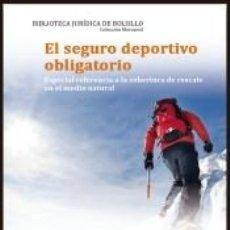 Libros: EL SEGURO DEPORTIVO OBLIGATORIO. Lote 191868697