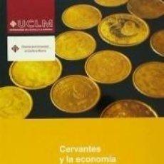 Libros: CERVANTES Y LA ECONOMÍA. Lote 191917897