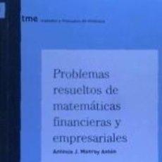 Libros: PROBLEMAS RESUELTOS DE MATEMATICAS FINANCIERAS Y E. Lote 193880728