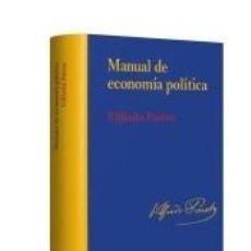 Libros: MANUAL DE ECONOMÍA POLÍTICA - EDICIÓN RÚSTICA. Lote 193886485