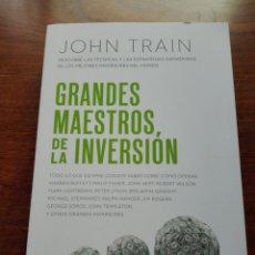 Libros: GRANDES MAESTROS DE LA INVERSIÓN DESCUBRE LAS TÉCNICAS Y LAS ESTRATEGIAS GANADORAS. JOHN TRAIN NUEVO. Lote 192685525