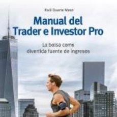 Libros: MANUAL DEL TRADER E INVESTOR PRO. Lote 194279083