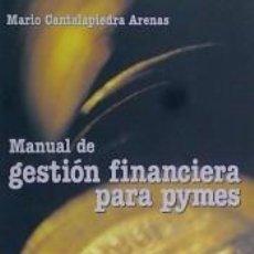 Libros: MANUAL DE GESTIÓN FINANCIERA PARA PYMES. Lote 194301012