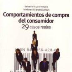 Libros: COMPORTAMIENTOS DE COMPRA DEL CONSUMIDOR - 29 CASOS REALES. Lote 194367168