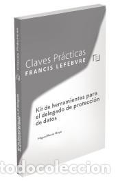 KIT DE HERRAMIENTAS PARA EL DELEGADO DE PROTECCIÓN DE DATOS (Libros Nuevos - Ciencias, Manuales y Oficios - Derecho y Economía)