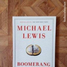 Libros: MICHAEL LEWIS - BOOMERANG. Lote 194754842