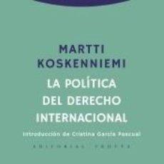 Libros: LA POLÍTICA DEL DERECHO INTERNACIONAL. Lote 194767070