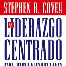 Libros: EL LIDERAZGO CENTRADO EN PRINCIPIOS, STEPHEN R. COVEY. Lote 195066837