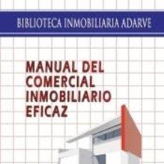 Libros: MANUAL DEL COMERCIAL INMOBILIARIO EFICAZ. Lote 195178927