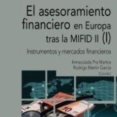 Libros: EL ASESORAMIENTO FINANCIERO EN EUROPA TRAS LA MIFID II (I). Lote 195278298