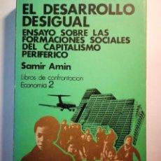 Libros: EL DESARROLLO DESIGUAL. SAMIR AMIN. Lote 196792107
