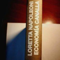Libros: ECONOMIA CANALLA. LORETTA NAPOLEONI. Lote 197329848