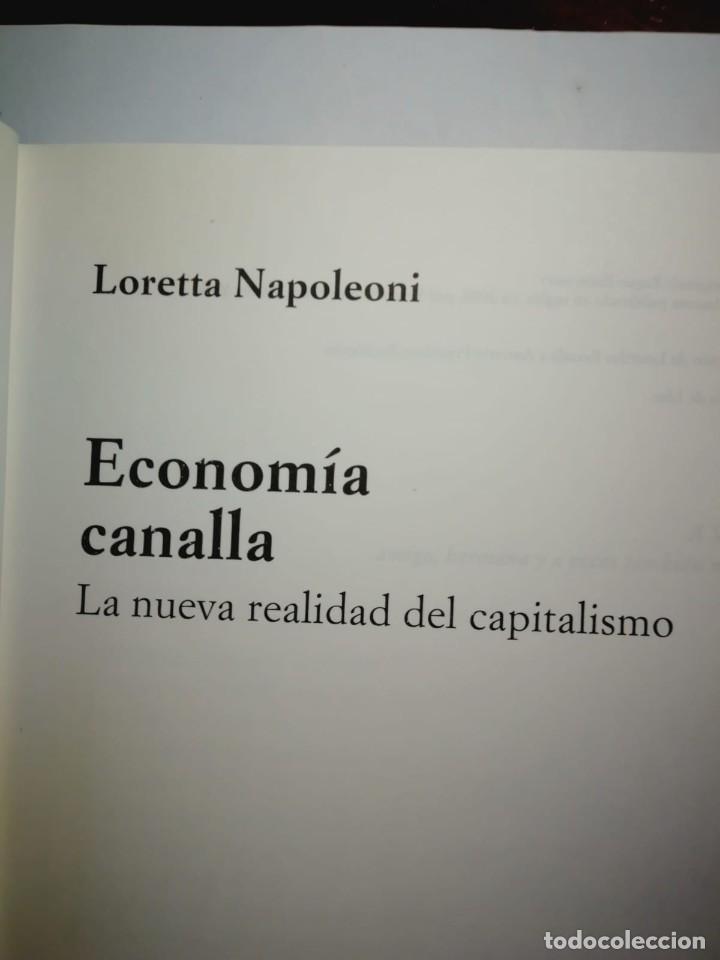 Libros: ECONOMIA CANALLA. LORETTA NAPOLEONI - Foto 2 - 197329848