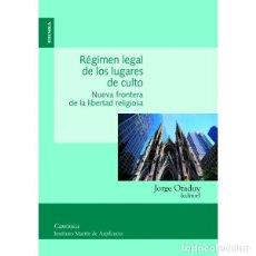 Libros: RÉGIMEN LEGAL DE LOS LUGARES DE CULTO (JORGE OTADUY) EUNSA 2013. Lote 200036466