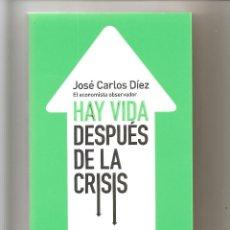 Libros: HAY VIDA DESPUES DE LA CRISIS. Lote 201538872