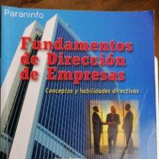 Libros: FUNDAMENTOS DE DIRECCIÓN DE EMPRESAS. VARIOS AUTORES.EDIT. PARANINFO. Lote 201862322