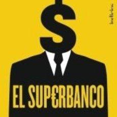Livros: EL SUPERBANCO. Lote 202102331