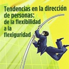 Libros: TENDENCIAS EN LA DIRECCIÓN DE PERSONAS (ESPERANZA SUÁREZ) EUNSA 2009. Lote 203260603