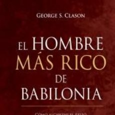 Libros: EL HOMBRE MÁS RICO DE BABILONIA. Lote 205760340