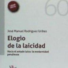 Libros: ELOGIO DE LA LAICIDAD. Lote 205765750