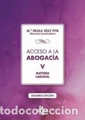 ACCESO A LA ABOGACÍA. TOMO V. MATERIA LABORAL (Libros Nuevos - Ciencias, Manuales y Oficios - Derecho y Economía)