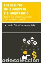 LOS SEGUROS DE LA EMPRESA Y EL EMPRESARIO (Libros Nuevos - Ciencias, Manuales y Oficios - Derecho y Economía)