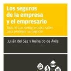 Libros: LOS SEGUROS DE LA EMPRESA Y EL EMPRESARIO. Lote 206872303